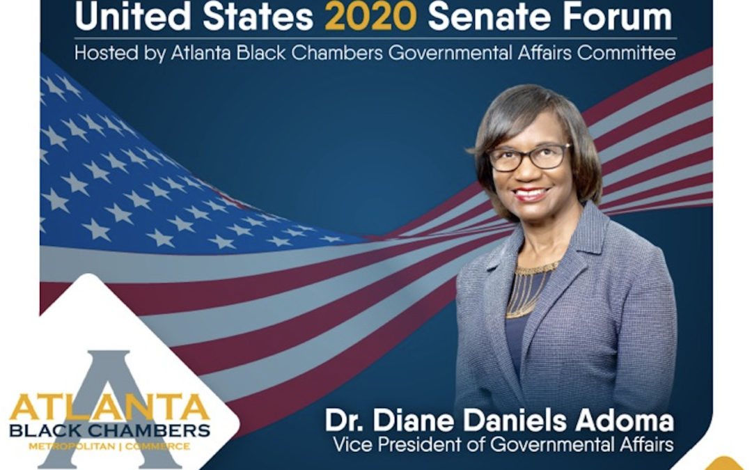 Press Release: Join The United States 2020 Senate Forum   The Atlanta Black Chambers Keeps the Community Informed