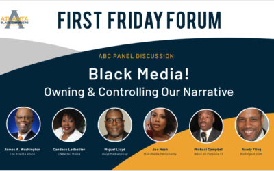 Atlanta Black Chambers Presents: Black Media! Owning & Controlling Our Narrative